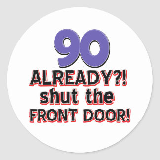 90th year birthday designs round stickers