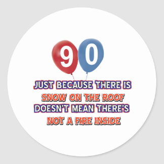 90th year old snow on the roof birthday designs sticker