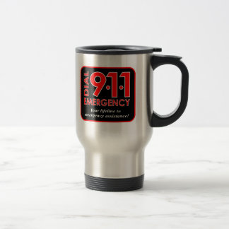 "911 ""Dial 911 Emergency"" Travel Mug"