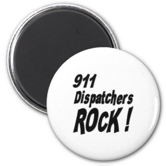 911 Dispatchers Rock Magnet