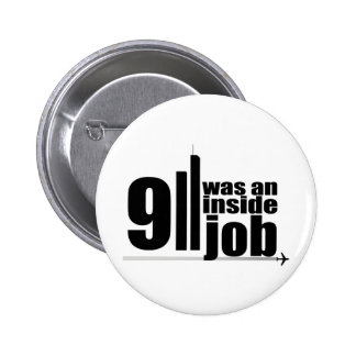911 was an inside job 6 cm round badge