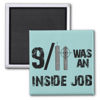 911 Was Inside Job Magnet