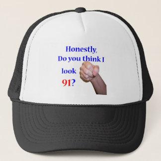91 Do I Look 91? Trucker Hat