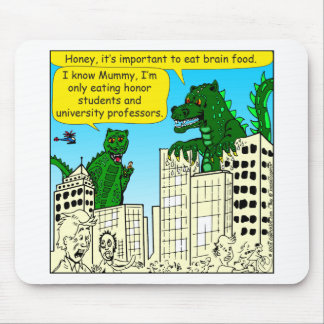 920 Monsters eat honor students for brain food Mouse Pad