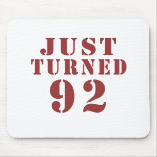 92 Just Turned Birthday Mouse Pad