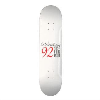 92 years of being awesome custom skate board