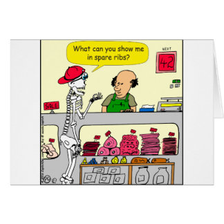 932 Skeleton at butcher and spare ribs cartoon Card