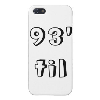 93' Til IPhone Case Case For iPhone 5/5S