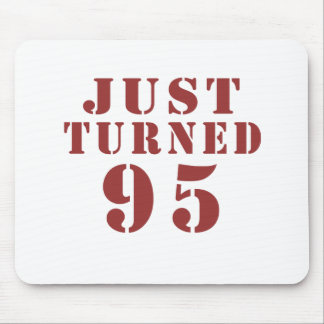 95 Just Turned Birthday Mouse Pad