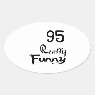 95 Really Funny Birthday Designs Oval Sticker