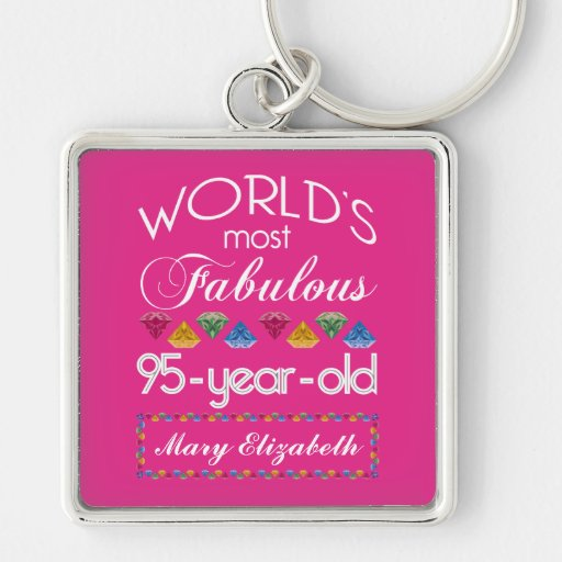 95th Birthday Most Fabulous Colorful Gems Pink Keychain