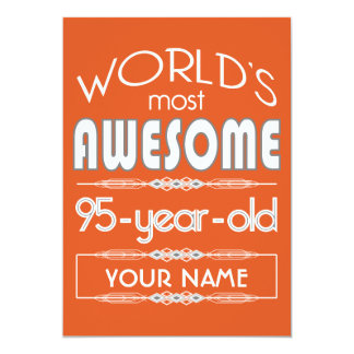 "95th Birthday Worlds Best Fabulous Flame Orange 5"" X 7"" Invitation Card"