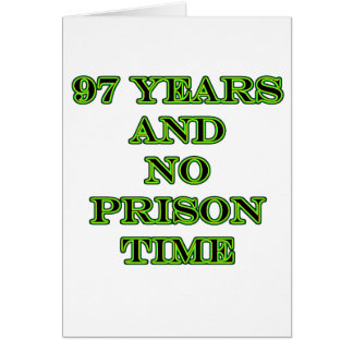 97 No prison time Card
