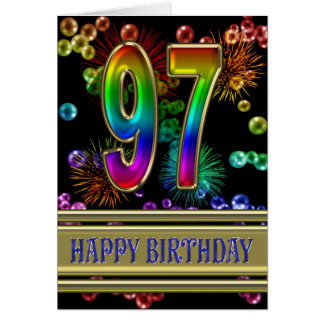 97th Birthday with rainbow bubbles and fireworks Greeting Card