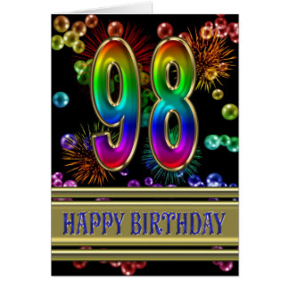 98th Birthday with rainbow bubbles and fireworks Card