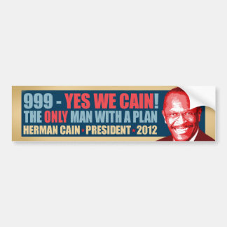999 - Yes We Cain - Herman Cain President Bumper Sticker