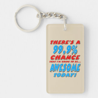 99.9% GOING TO BE AWESOME (blk) Key Ring