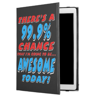 "99.9% GOING TO BE AWESOME (wht) iPad Pro 12.9"" Case"