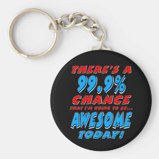 99.9% GOING TO BE AWESOME (wht) Key Ring