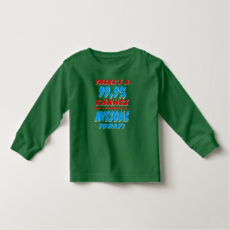 99.9% GOING TO BE AWESOME (wht) Toddler T-Shirt