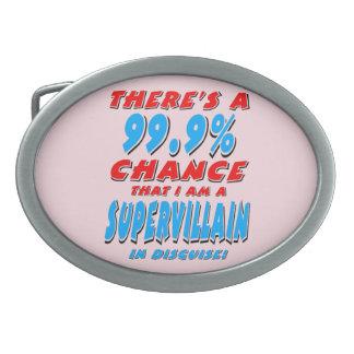 99.9% I am a SUPER VILLAIN (blk) Oval Belt Buckle