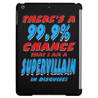 99.9% I am a SUPER VILLAIN (wht)