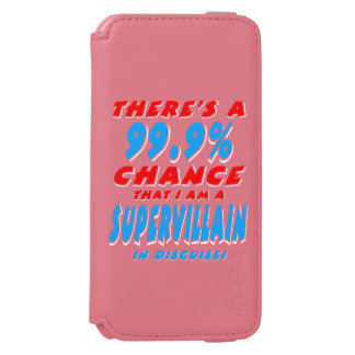 99.9% I am a SUPER VILLAIN (wht) Incipio Watson™ iPhone 6 Wallet Case