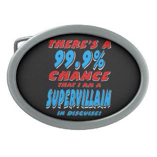 99.9% I am a SUPER VILLAIN (wht) Oval Belt Buckle