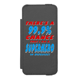 99.9% I am a SUPERHERO (wht) Incipio Watson™ iPhone 5 Wallet Case
