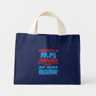 99.9% NEXT VACATION (wht) Mini Tote Bag