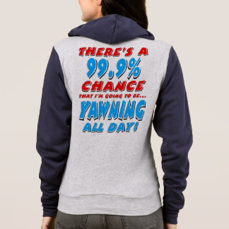 99.9% YAWNING ALL DAY (blk) Hoodie