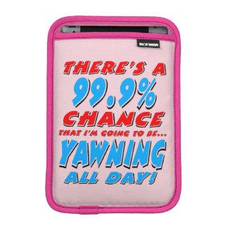 99.9% YAWNING ALL DAY (blk) iPad Mini Sleeve