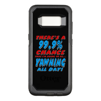 99.9% YAWNING ALL DAY (wht) OtterBox Commuter Samsung Galaxy S8 Case