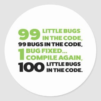 99 bugs in the code... classic round sticker