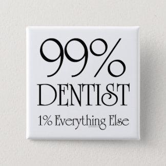 99% Dentist 15 Cm Square Badge