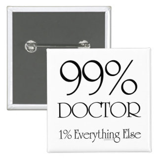99% Doctor 15 Cm Square Badge