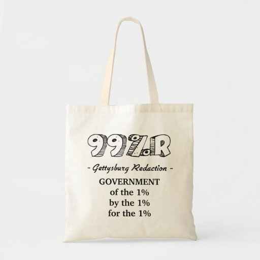 99%r Gettysburg Address government of 1% Tote Bags