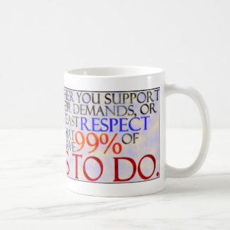 99% Show Some Respect Basic White Mug