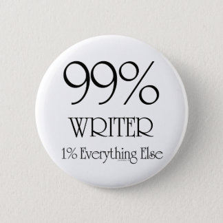 99% Writer 6 Cm Round Badge