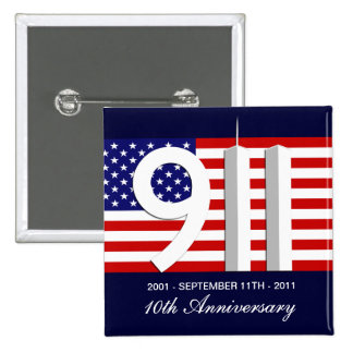 9-11 10 Year Anniversary Patriotic Pinback Button