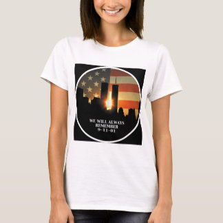 9-11 remember - We will never forget T-Shirt