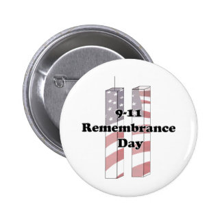9-11 Remembrance Day - Patriot Day Buttons