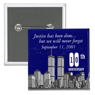 9-11 Tenth Anniversary 15 Cm Square Badge
