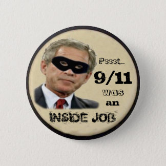 9/11 was an Inside Job Button