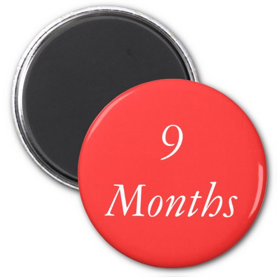 9 Months Chip Magnet