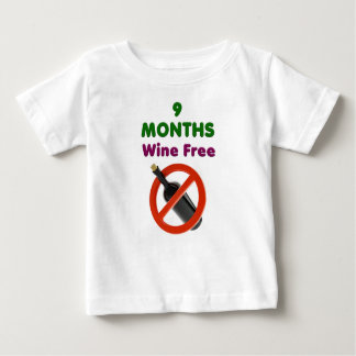 9 months wine free, pregnant mom, pregnancy gift baby T-Shirt