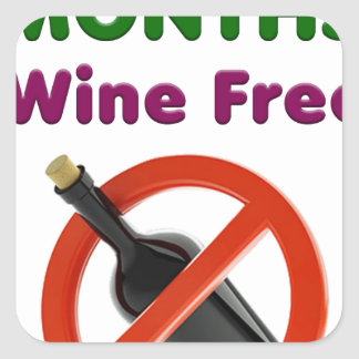 9 months wine free, pregnant woman, pregnancy baby square sticker