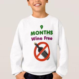 9 months wine free, pregnant woman, pregnancy baby sweatshirt