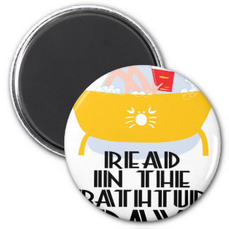 9th February - Read In The Bathtub Day Magnet