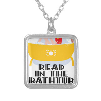 9th February - Read In The Bathtub Day Silver Plated Necklace